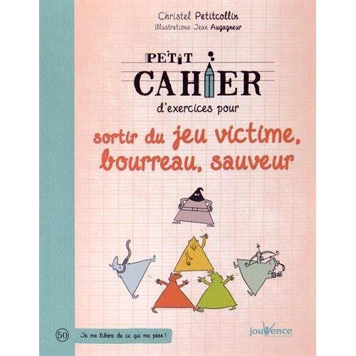 Christel Petitcollin - Petit cahier d'exercices pour sortir du jeu : victime, bourreau, sauveur - Preis vom 24.01.2021 06:07:55 h