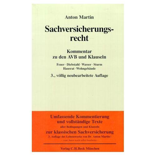 Anton Martin - Sachversicherungsrecht, Kommentar - Preis vom 20.10.2020 04:55:35 h