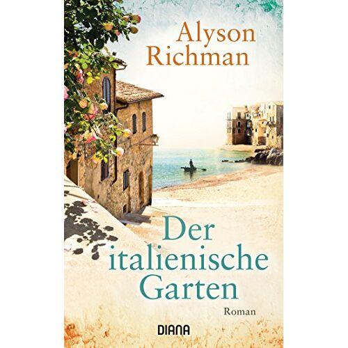 Alyson Richman - Der italienische Garten: Roman - Preis vom 14.11.2019 06:03:46 h