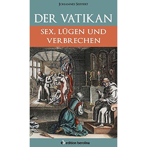 Johannes Seiffert - Johannes Seiffert: Der Vatikan - Preis vom 27.01.2021 06:07:18 h
