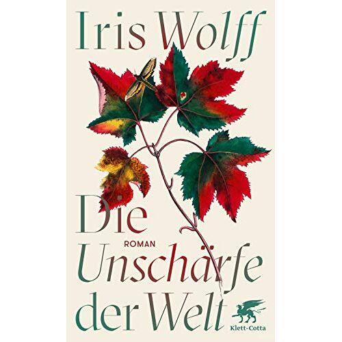 Iris Wolff - Die Unschärfe der Welt: Roman - Preis vom 21.04.2021 04:48:01 h