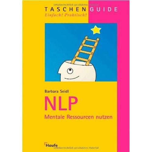 Barbara Seidl - NLP: Mentale Ressourcen nutzen - Preis vom 15.05.2021 04:43:31 h