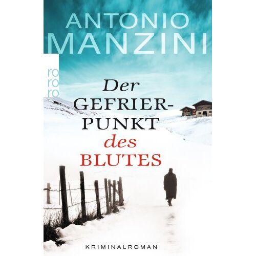Antonio Manzini - Der Gefrierpunkt des Blutes - Preis vom 20.10.2020 04:55:35 h
