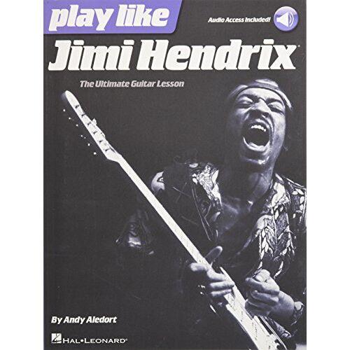 - Play Like Jimi Hendrix (Book & Online Audio): Noten, Songbook, Tabulatur, E-Bundle, Download (Audio) für Gitarre - Preis vom 12.10.2019 05:03:21 h