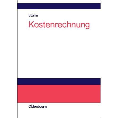 Sturm Kostenrechnung - Preis vom 21.10.2020 04:49:09 h