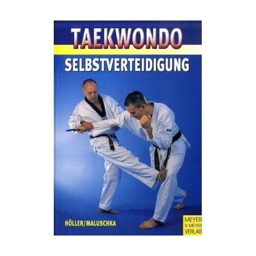 Jürgen Höller - Taekwondo. Selbstverteidigung - Preis vom 18.04.2021 04:52:10 h