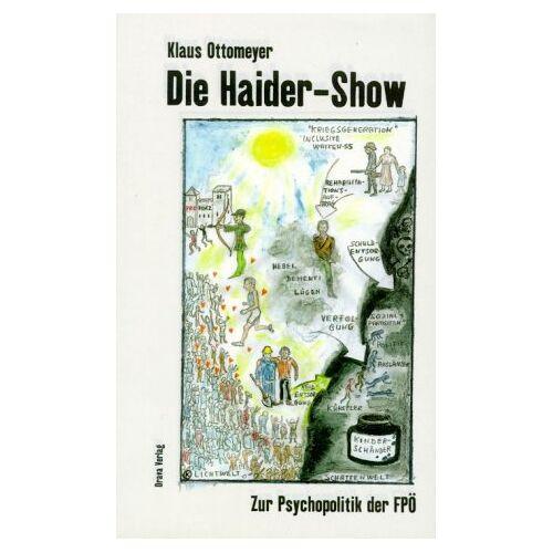 Klaus Ottomeyer - Die Haider-Show - Preis vom 15.04.2021 04:51:42 h