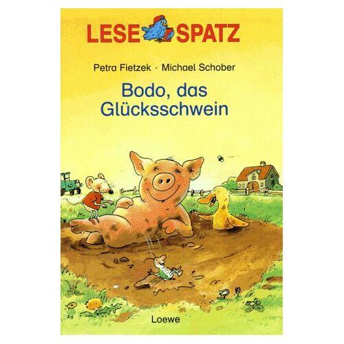 - Lesespatz. Bodo, das Glücksschwein. ( Ab 6 J.) - Preis vom 11.04.2021 04:47:53 h