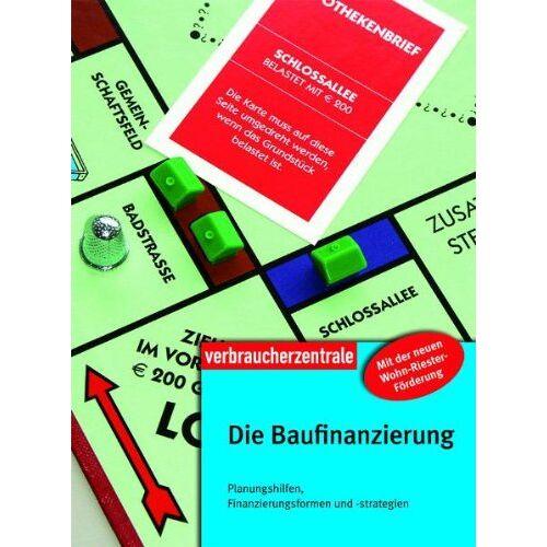 Thomas Bieler - Die Baufinanzierung: Planungshilfen, Finanzierungsformen und -strategien - Preis vom 06.09.2020 04:54:28 h