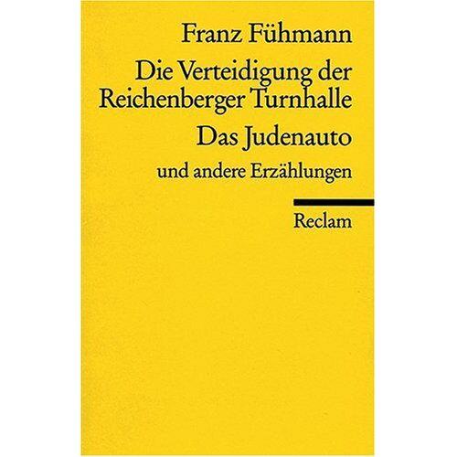 Franz Fühmann - Die Verteidigung der Reichenberger Turnhalle - Preis vom 02.12.2020 06:00:01 h