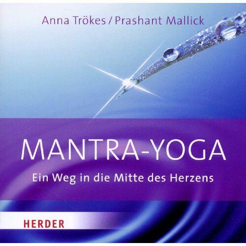 Anna Trökes - Mantra Yoga: Ein Weg in die Mitte des Herzens - Preis vom 31.03.2020 04:56:10 h