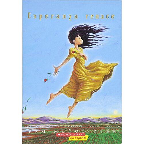 Ryan, Pam Munoz - Esperanza Renace = Esperanza Rising - Preis vom 25.02.2021 06:08:03 h