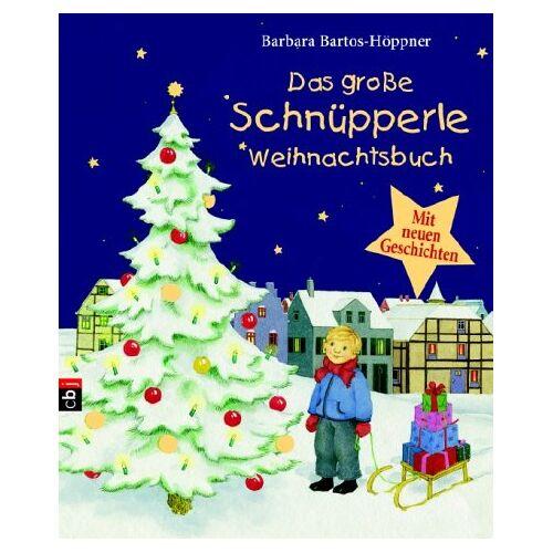 Barbara Bartos-Höppner - Das große Schnüpperle-Weihnachtsbuch - Preis vom 08.05.2021 04:52:27 h