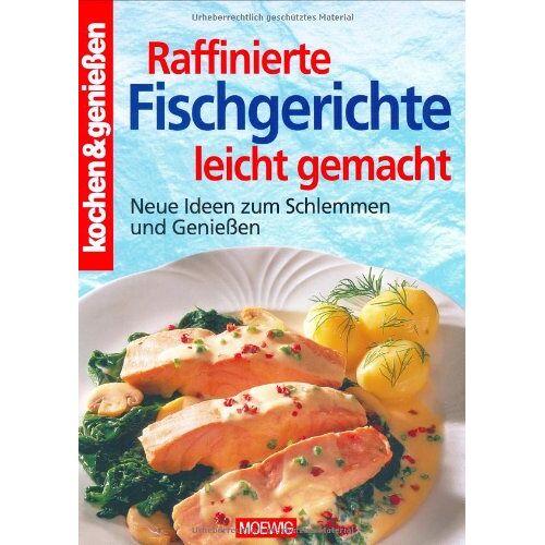 - Raffinierte Fischgerichte leicht gemacht - Preis vom 14.04.2021 04:53:30 h