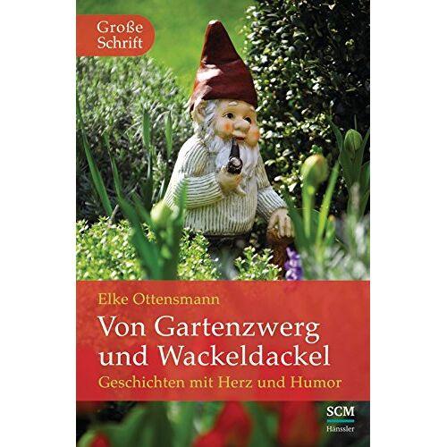 Elke Ottensmann - Von Gartenzwerg und Wackeldackel - Preis vom 18.04.2021 04:52:10 h