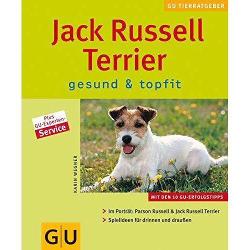 Karin Wegner - Jack Russell Terrier gesund & topfit - Preis vom 16.04.2021 04:54:32 h