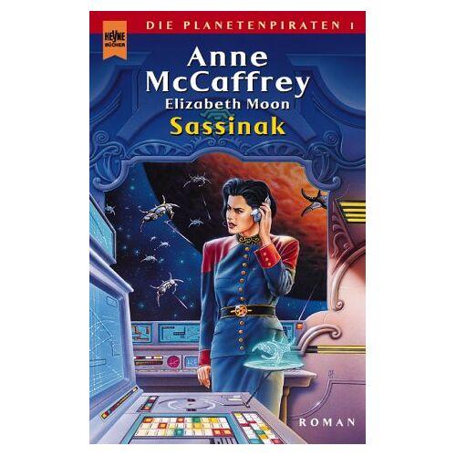 Anne McCaffrey - Sassinak. Die Planetenpiraten 01. - Preis vom 14.05.2021 04:51:20 h