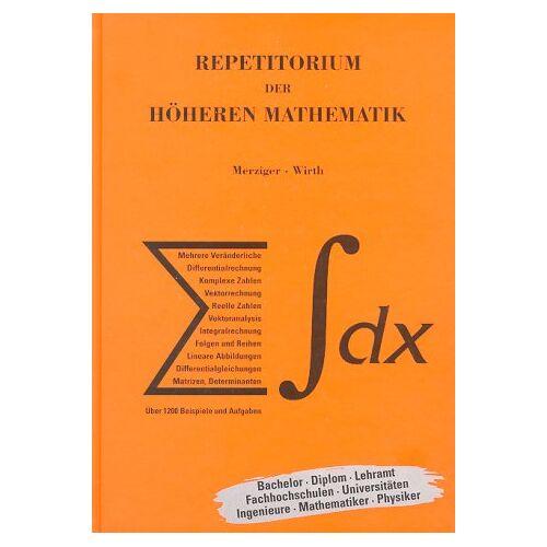Gerhard Merziger - Repetitorium der höheren Mathematik - Preis vom 15.01.2021 06:07:28 h