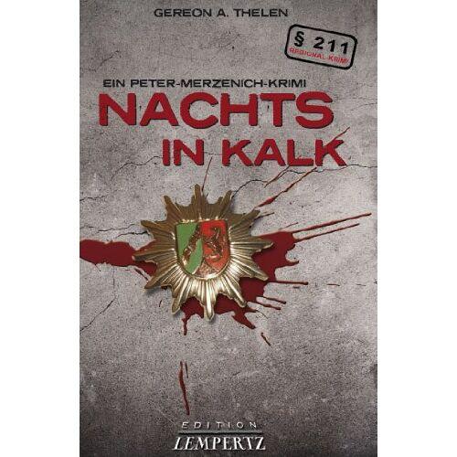 Alexander Thelen - Nachts in Kalk - Ein Peter Merzenich Krimi - Preis vom 20.10.2020 04:55:35 h