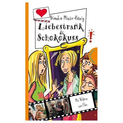 Bianka Minte-König - Liebestrank & Schokokuss - Preis vom 04.10.2020 04:46:22 h