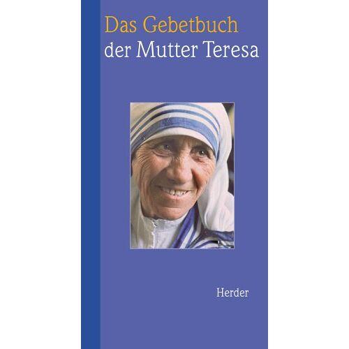 Mutter Teresa - Das Gebetbuch der Mutter Teresa - Preis vom 06.05.2021 04:54:26 h