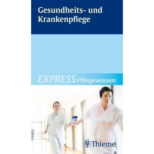 - Gesundheits- und Krankenpflege: EXPRESS Pflegewissen - Preis vom 14.05.2021 04:51:20 h