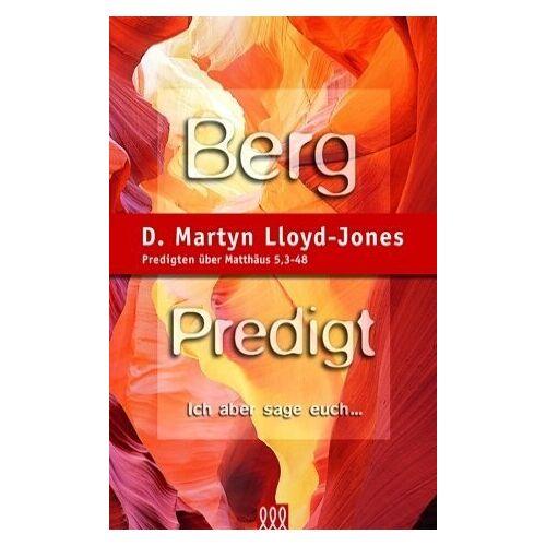 Lloyd Bergpredigt. Band 1: Predigten über Matthäus 5, 3-48: Ich aber sage euch... - Preis vom 10.05.2021 04:48:42 h