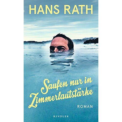 Hans Rath - Saufen nur in Zimmerlautstärke - Preis vom 12.05.2021 04:50:50 h