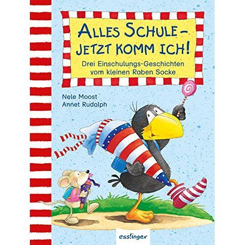 Nele Moost - Kleiner Rabe Socke: Alles Schule - jetzt komm ich!, Drei Einschulungs-Geschichten vom kleinen Raben Socke - Preis vom 16.04.2021 04:54:32 h