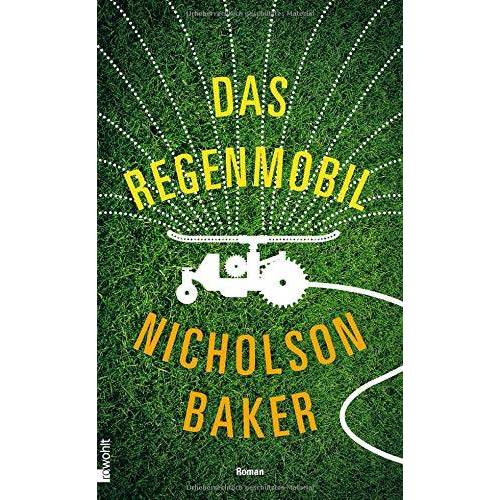 Nicholson Baker - Das Regenmobil - Preis vom 06.05.2021 04:54:26 h