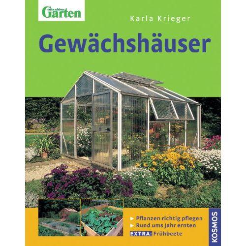 Karla Krieger - Gewächshäuser - Preis vom 11.04.2021 04:47:53 h