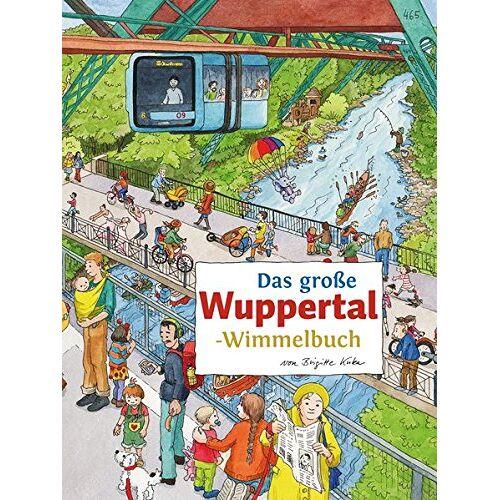 Roland Das große WUPPERTAL-Wimmelbuch (Städte-Wimmelbücher) - Preis vom 14.05.2021 04:51:20 h