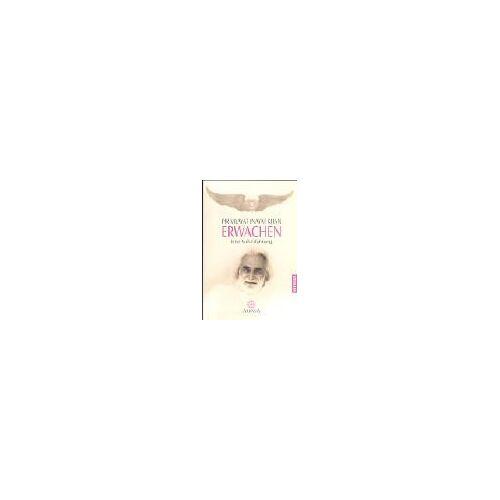 Inayat Khan, Pir Vilayat - Erwachen: Eine Sufi-Erfahrung - Preis vom 09.04.2021 04:50:04 h