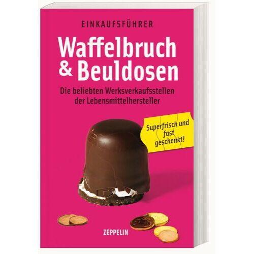 - Waffelbruch und Beuldosen: Die beliebten Werksverkaufsstellen der Lebensmittelhersteller - Preis vom 27.02.2021 06:04:24 h