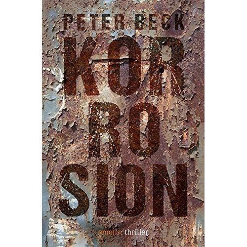 Peter Beck - Korrosion - Preis vom 05.05.2021 04:54:13 h