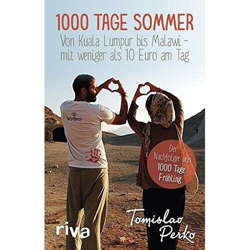Tomislav Perko - 1000 Tage Sommer: Von Kuala Lumpur bis Malawi - mit weniger als 10 Euro am Tag - Preis vom 21.10.2020 04:49:09 h