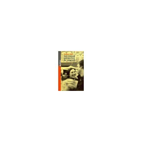 Verena Kast - Vom Interesse und dem Sinn der Langeweile - Preis vom 26.10.2020 05:55:47 h