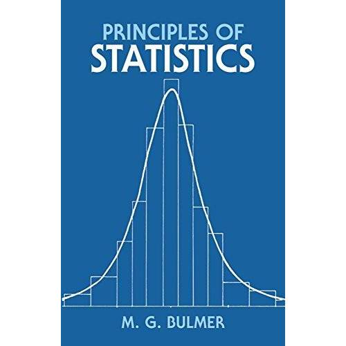 Bulmer, M. G. - Principles of Statistics (Dover Books on Mathematics) - Preis vom 03.05.2021 04:57:00 h