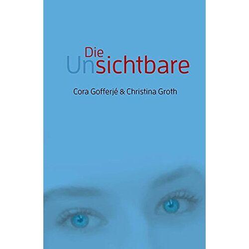 Cora Gofferjé - Die Unsichtbare - Preis vom 13.04.2021 04:49:48 h