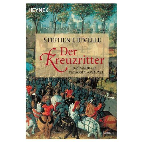 Rivelle, Stephen J. - Der Kreuzritter - Preis vom 12.05.2021 04:50:50 h