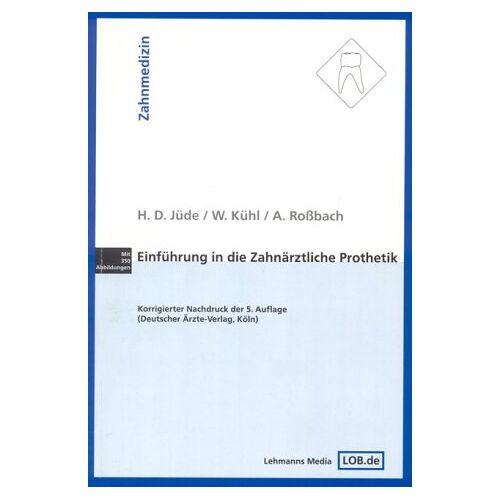 Jüde, Hans D - Einführung in die zahnärztliche Prothetik - Preis vom 09.05.2021 04:52:39 h