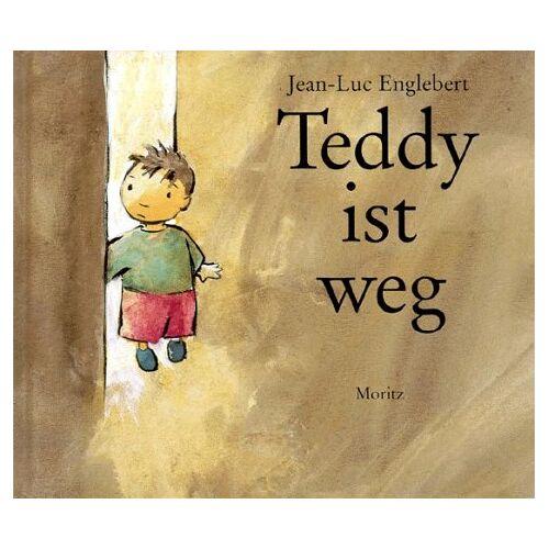 Jean-Luc Englebert - Teddy ist weg - Preis vom 05.09.2020 04:49:05 h