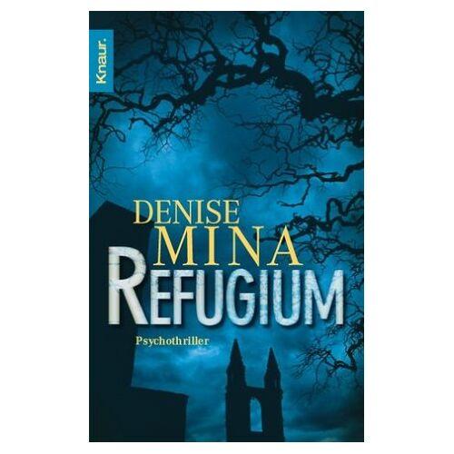 Denise Mina - Refugium: Psychothriller - Preis vom 08.05.2021 04:52:27 h