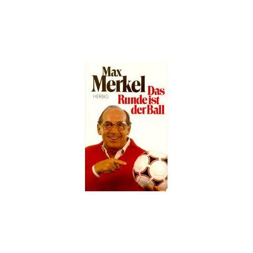 Max Merkel - Das Runde ist der Ball - Preis vom 19.04.2021 04:48:35 h
