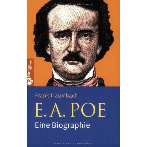 Zumbach, Frank T. - E. A. Poe: Eine Biographie - Preis vom 16.04.2021 04:54:32 h