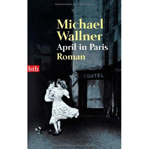 Michael Wallner - April in Paris - Preis vom 21.10.2020 04:49:09 h