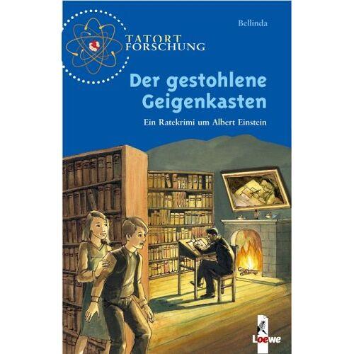 Bellinda - Tatort Forschung. Der gestohlene Geigenkasten: Ein Ratekrimi um Albert Einstein - Preis vom 10.04.2021 04:53:14 h