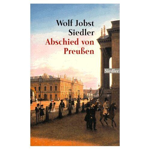 Siedler, Wolf J. - Abschied von Preußen. - Preis vom 05.09.2020 04:49:05 h