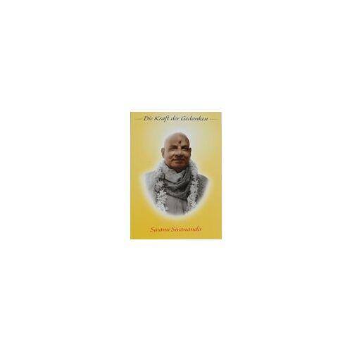 Swami Sivananda - Sivananda, S: Die Kraft der Gedanken - Preis vom 13.11.2019 05:57:01 h