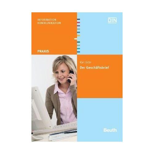 Karl Grün - Der Geschäftsbrief: Gestaltung von Schriftstücken nach DIN 5008, DIN 5009, DIN 676 u. a - Preis vom 27.02.2021 06:04:24 h
